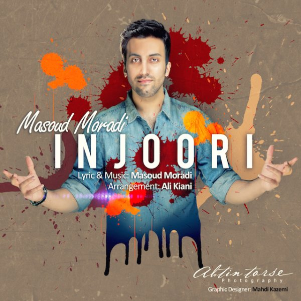 Masoud Moradi - Injoori Song'
