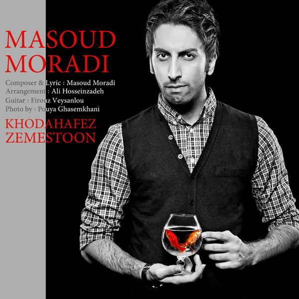 Masoud Moradi - Khodahafez Zemestoon Song'