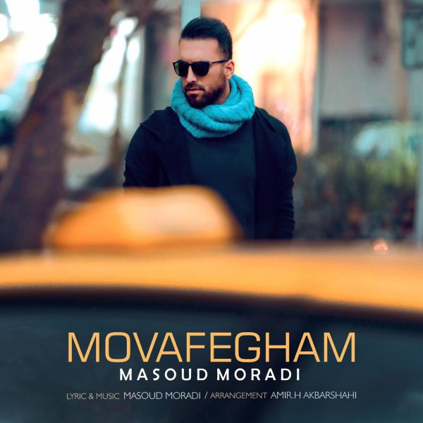 Masoud Moradi - Movafegham Song'