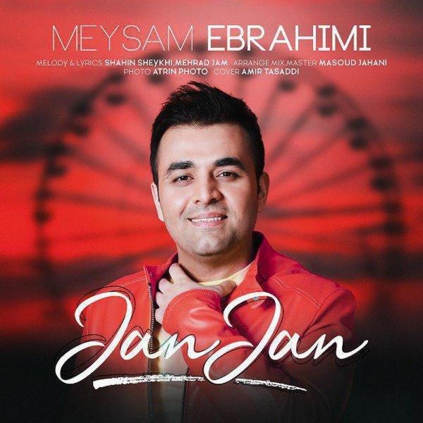 Meysam Ebrahimi - Jan Jan Song | میثم ابراهیمی جان جان'