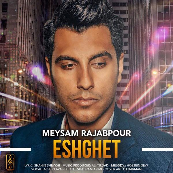 Meysam Rajabpour - Eshghet Song'