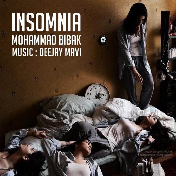 Mohammad Bibak - Insomnia Song   محمد بی باک اینسومنیا'