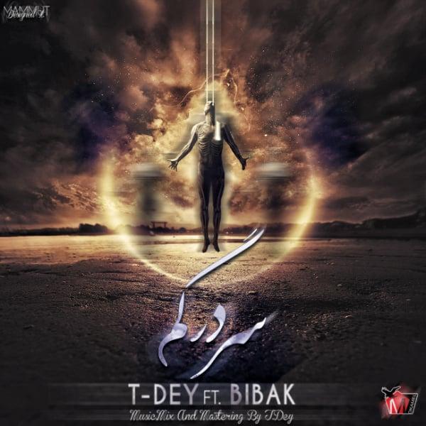 Mohammad Bibak & T-Dey - Sar Dar Gom Song | محمد بی باک و تی دی سر در گم'