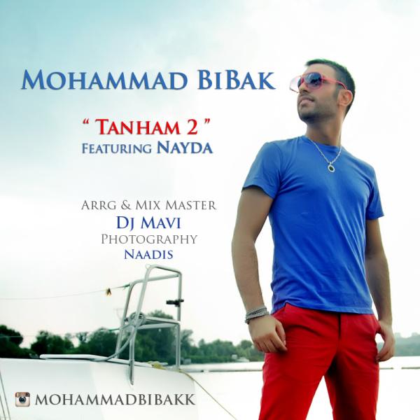 Mohammad BiBak - Tanham 2 (Ft Nayda) Song | محمد بی باک تنهام ۲ نایدا'