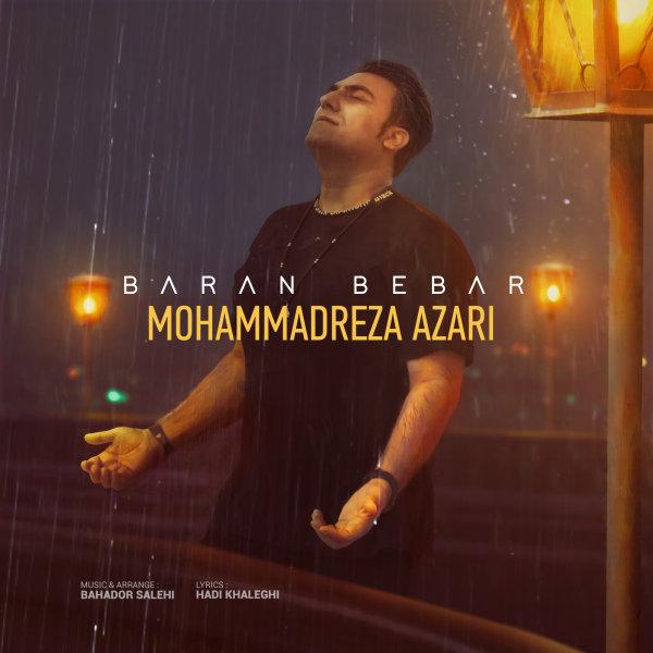 Mohammadreza Azari - Baran Bebar Song'