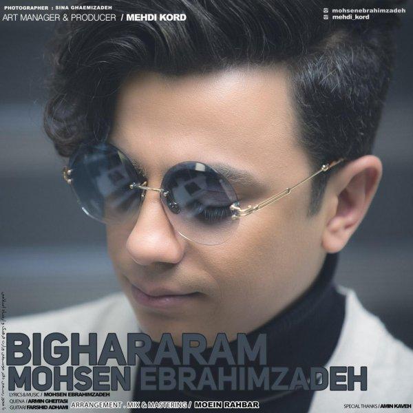 Mohsen Ebrahimzadeh - Bighararam Song   محسن ابراهیم زاده بی قرارم'