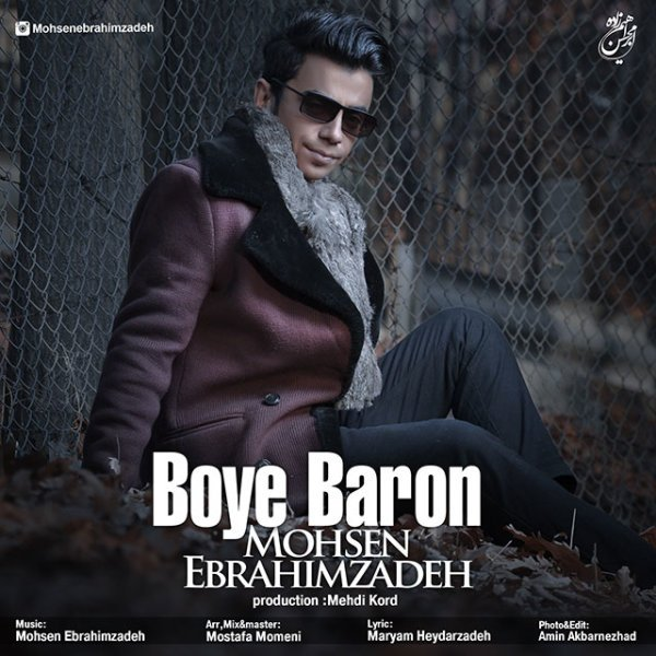 Mohsen Ebrahimzadeh - Boye Baron Song | محسن ابراهیم زاده بوی بارون'