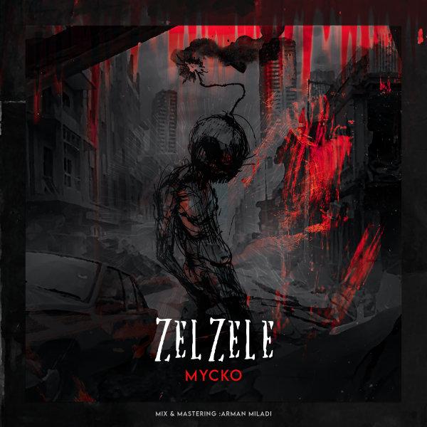 Mycko - Zelzele Song'