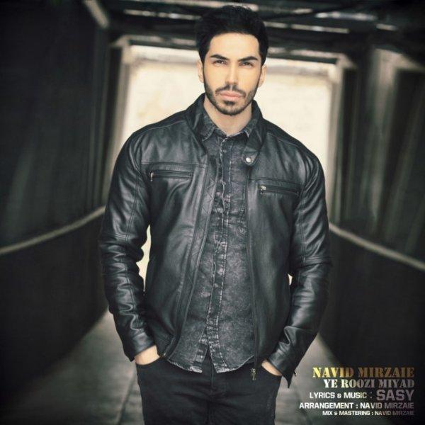 Navid Mirzaie - Ye Roozi Miyad Song'