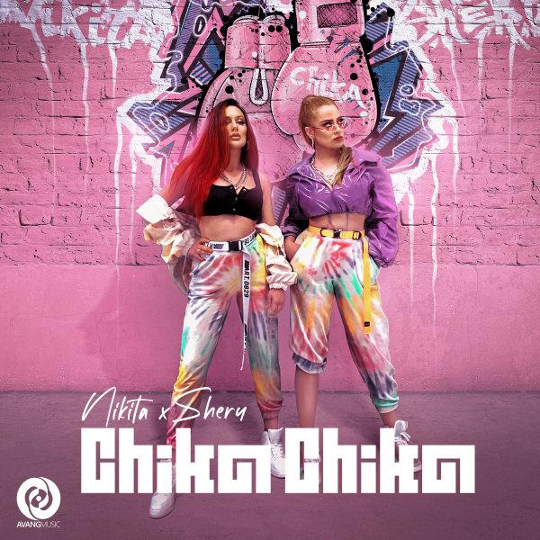 Nikita & SheryM - Chika Chika Song | نیکیتا و شری ام  چیکا چیکا'