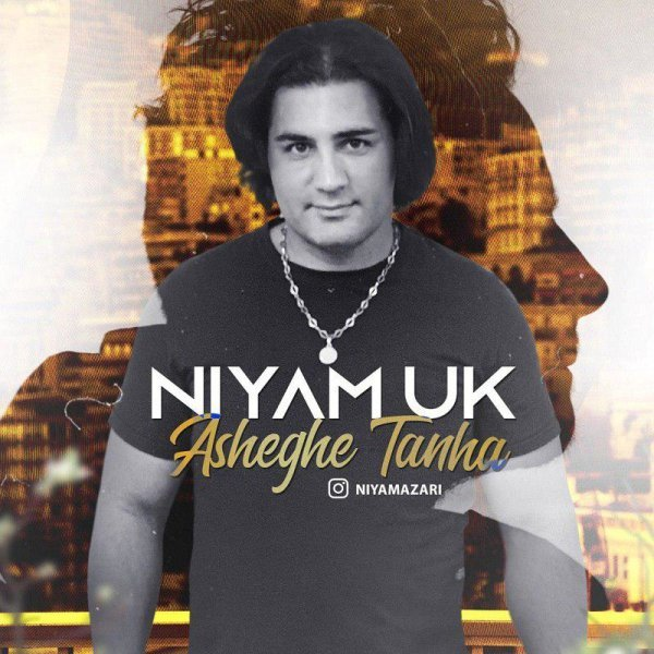 Niyam UK - Asheghe Tanha Song'