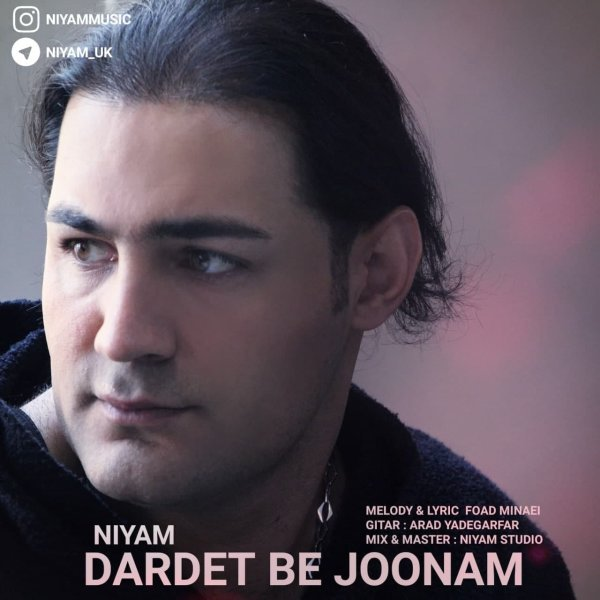 Niyam UK - Dardet Be Joonam Song'