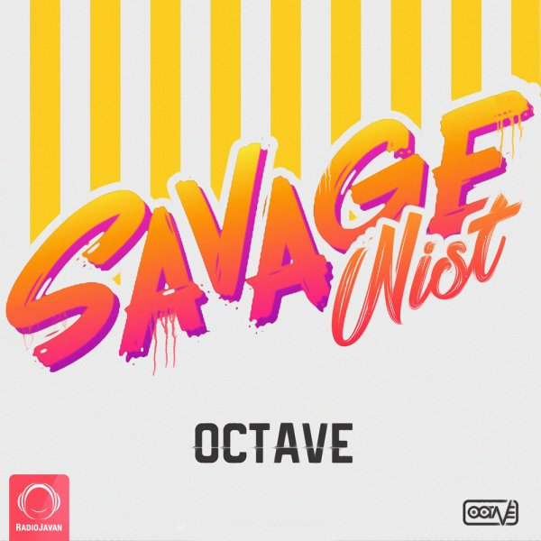 Octave - Savage Nist Song'
