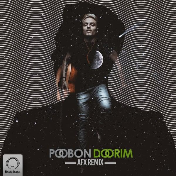 Poobon - Doorim (AFX Remix) Song | پوبون دوریم ریمیکس ای اف اکس'