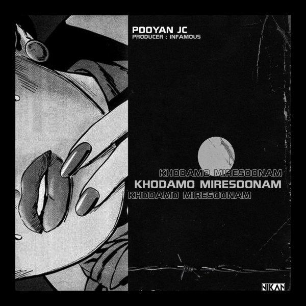 Pooyan JC - Khodamo Miresoonam Song'