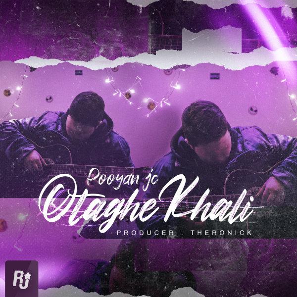 Pooyan JC - Otaghe Khali Song'