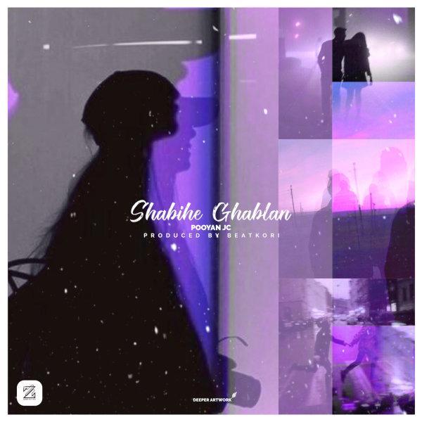 Pooyan JC - Shabihe Ghablan Song'