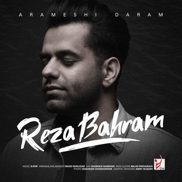 Reza Bahram - Arameshi Daram Song | رضا بهرام آرامشی دارم'