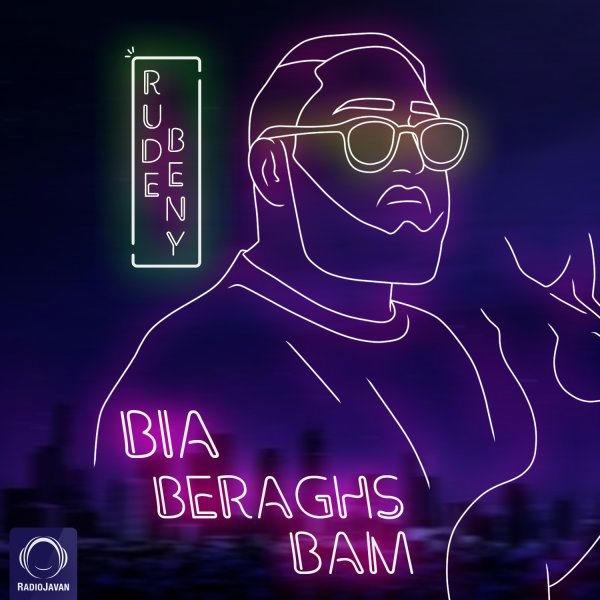 RudeBeny - Bia Beraghs Bam Song    رودبنی بیا برقص بام'