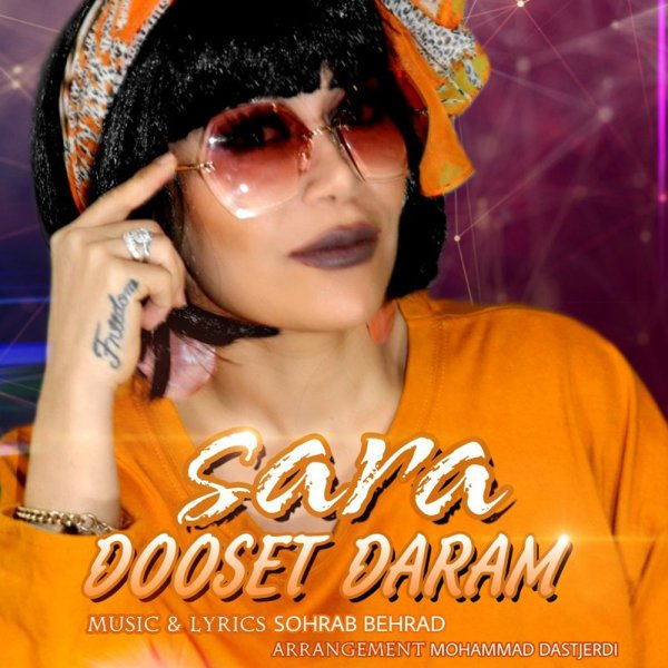 Sara Ch - Dooset Daram Song'