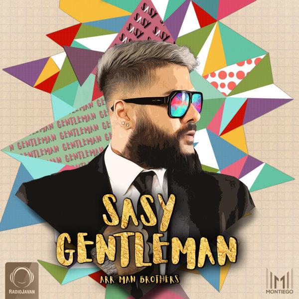 Sasy - Gentleman Song | ساسی جنتلمن'