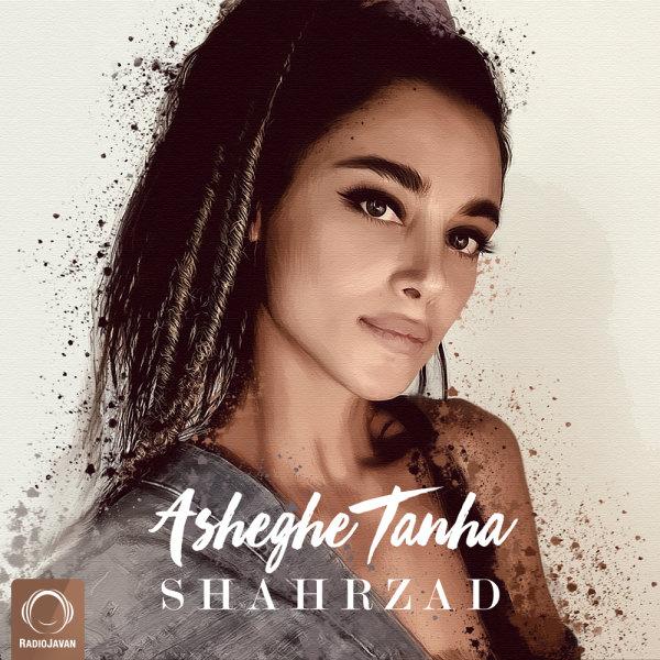 Shahrzad - Asheghe Tanha Song'
