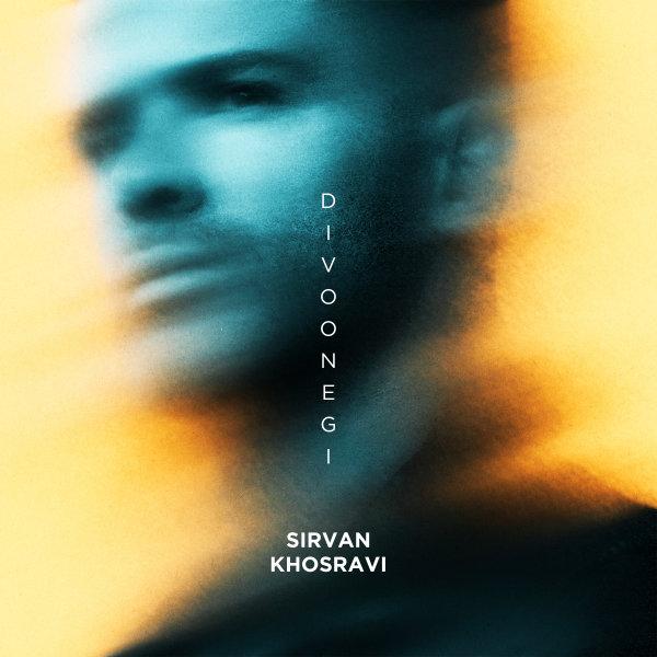 Sirvan Khosravi - Divoonegi Song | سیروان خسروی دیوونگی'