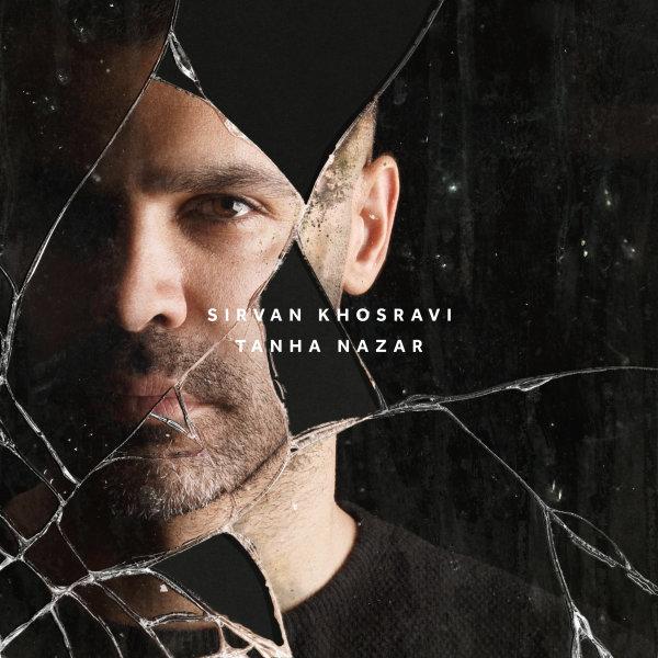 Sirvan Khosravi - Tanha Nazar Song   سیروان خسروی تنها نزار'