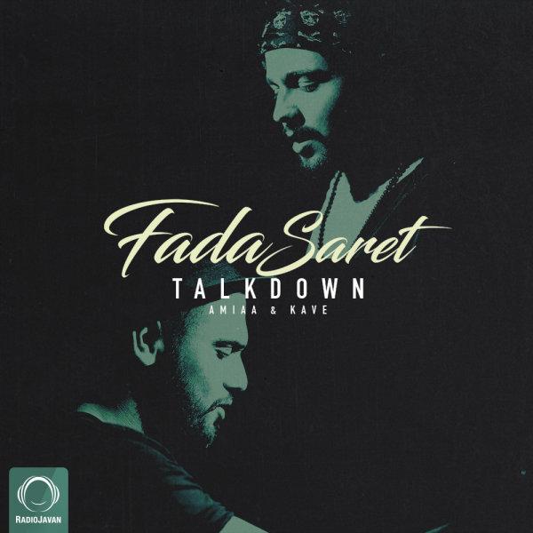 Talk Down - Fada Saret Song   تاک داون فدا سرت'