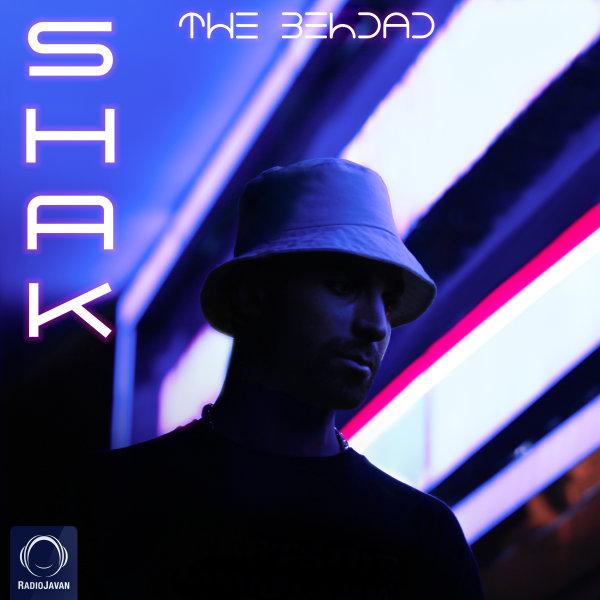 The Behdad - Shak Song | د بهداد شک'