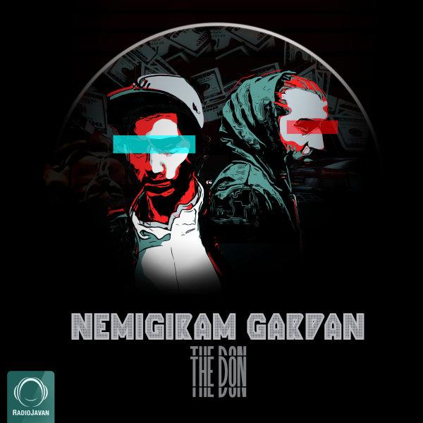 The Don - Nemigiram Gardan Song | دن نمیگیریم گردن'