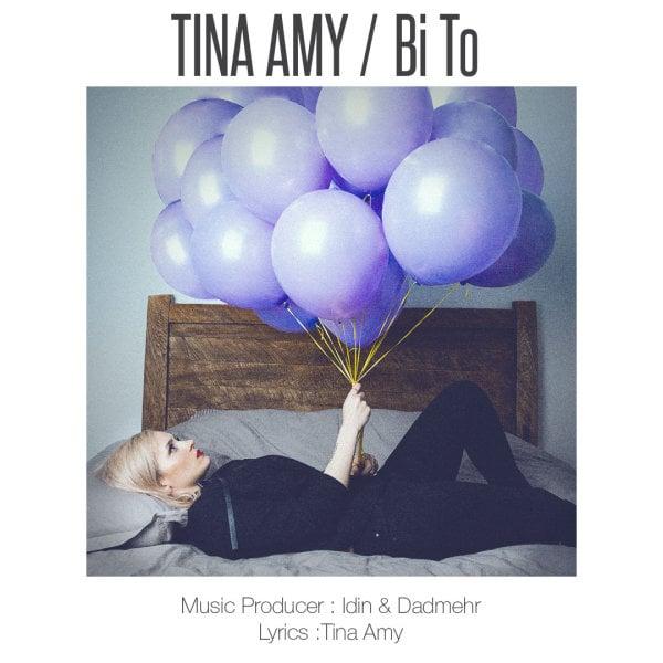 Tina - Bi To Song | تینا بی تو'