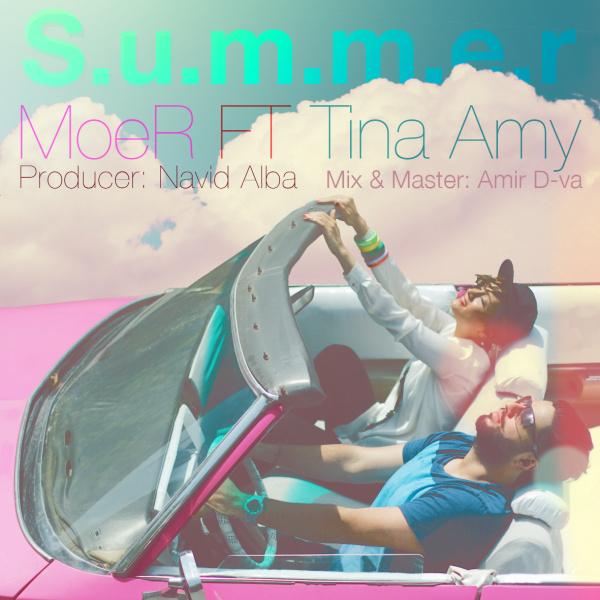 Moer - Summer (Ft Tina) Song | موئر تابستان تینا'