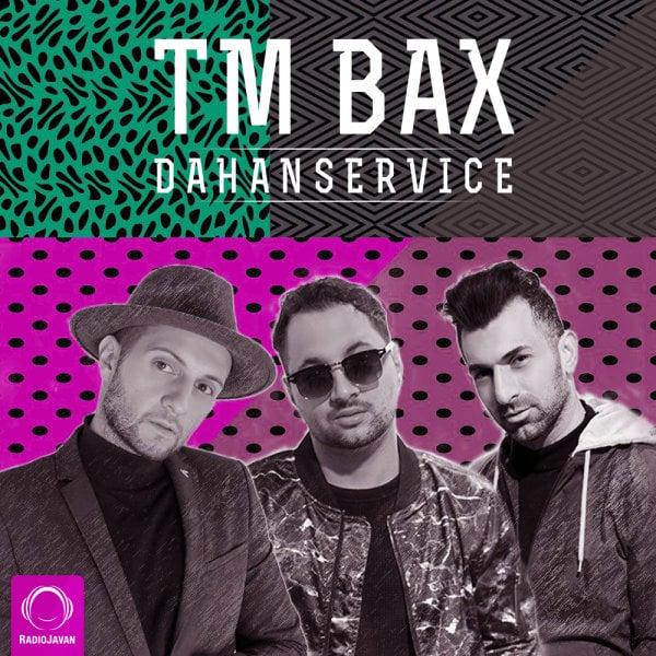TM Bax - Dahanservice Song   تی ام بکس دهن سرویس'