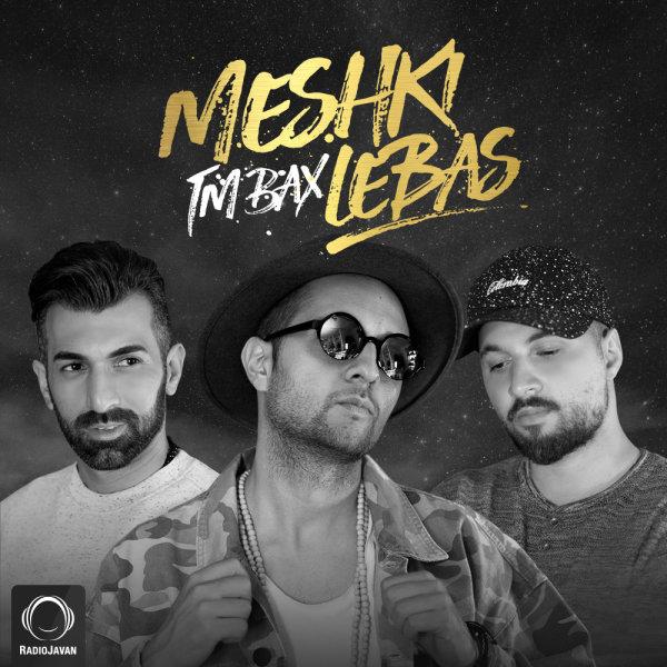 TM Bax - Meshki Lebas Song | تی ام بکس مشکی لباس'