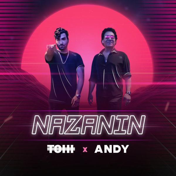 Tohi & Andy - Nazanin Song | تهی و اندی نازنین'