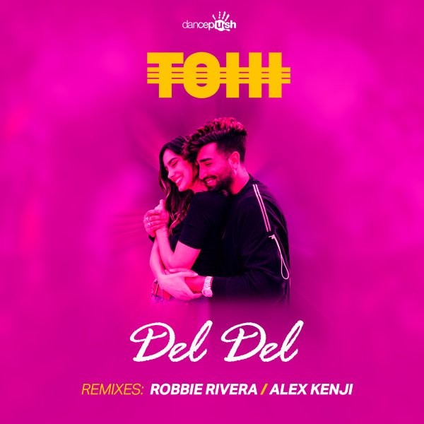 Tohi - Del Del (Robbie Rivera Remix) Song | تهی دل دل ریمیکس'