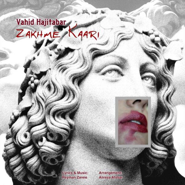 Vahid Hajitabar - Zakhme Kaari Song'
