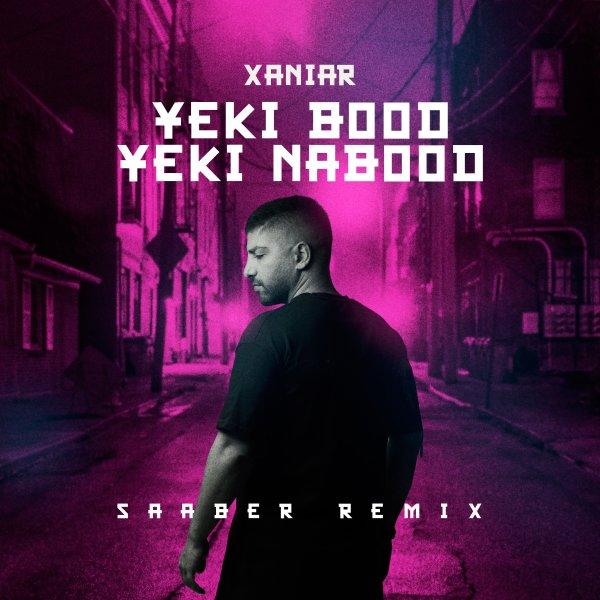 Xaniar - Yeki Bood Yeki Nabood (Saaber Remix) Song | زانیار یکی بود یکی نبود ریمیکس صابر'