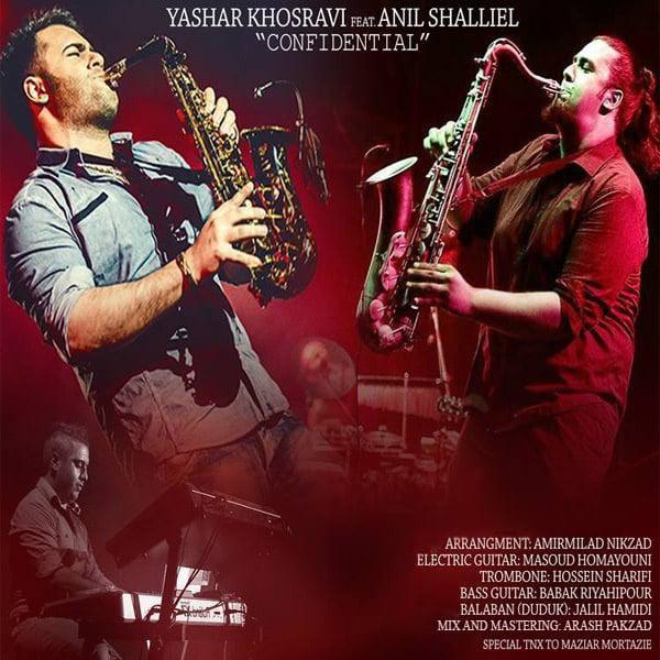 Yashar Khosravi - Confidential (Ft Anil Shalliel) Song'