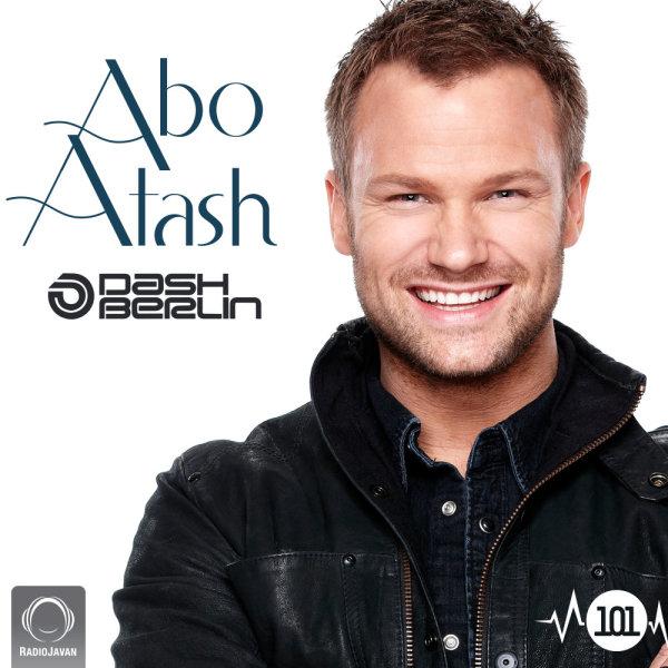 Dash Berlin - 'Abo Atash 101'