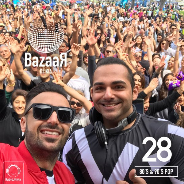 DJ Kia & DeeJay AL - 'Bazaar 28 (80's & 90's Pop)'