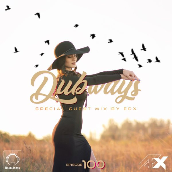 AFX & EDX - 'Dubways 100'