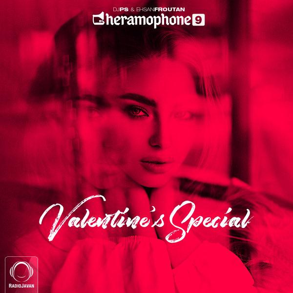DJ PS & Ehsan Foroutan - 'Gheramophone 9 (Valentine's Special)'
