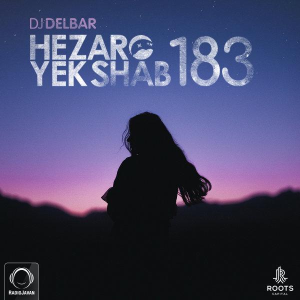 DJ Delbar - 'Hezaro Yek Shab 183'