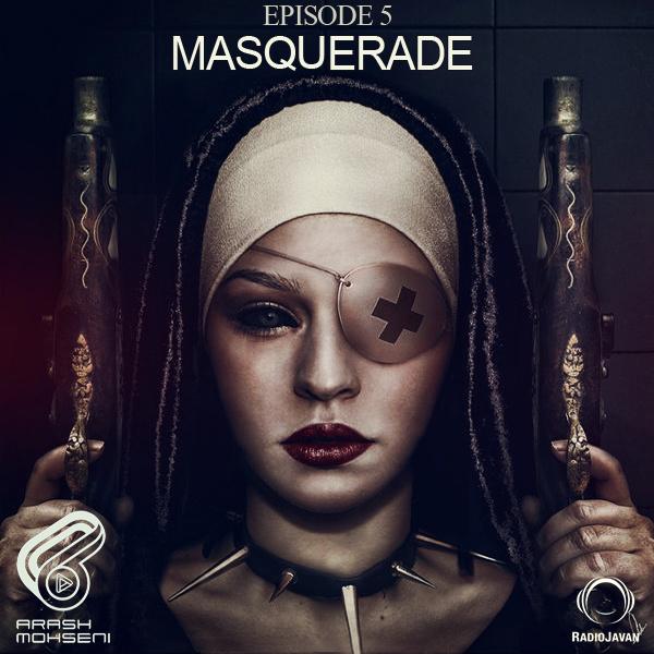 Masquerade - 'Episode 5'