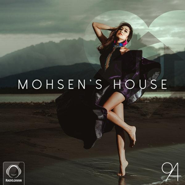 DJ Mohsen - 'Mohsen's House 94'
