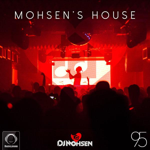 DJ Mohsen - 'Mohsen's House 95'
