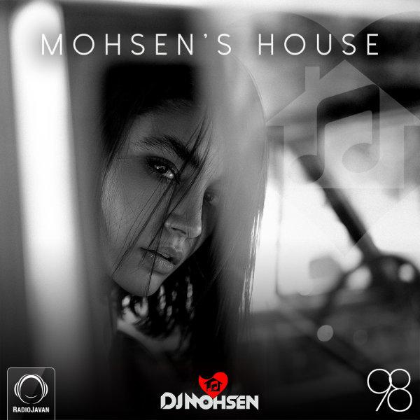 DJ Mohsen - 'Mohsen's House 98'