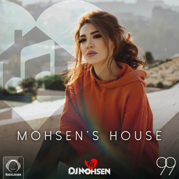 DJ Mohsen - 'Mohsen's House 99'